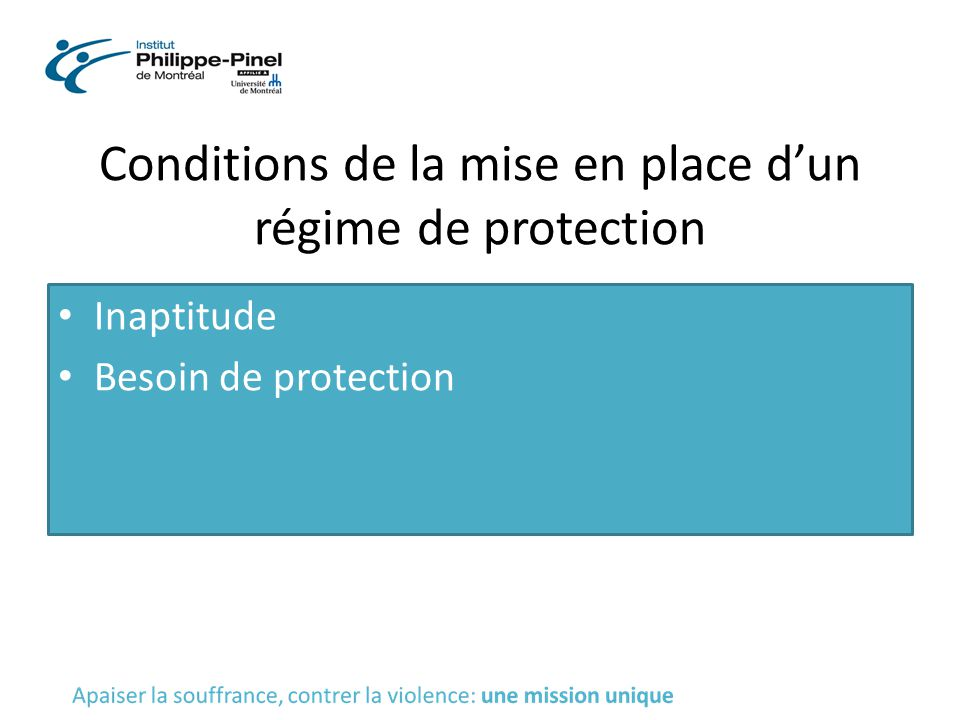 Conditions de la mise en place d'un régime de protection