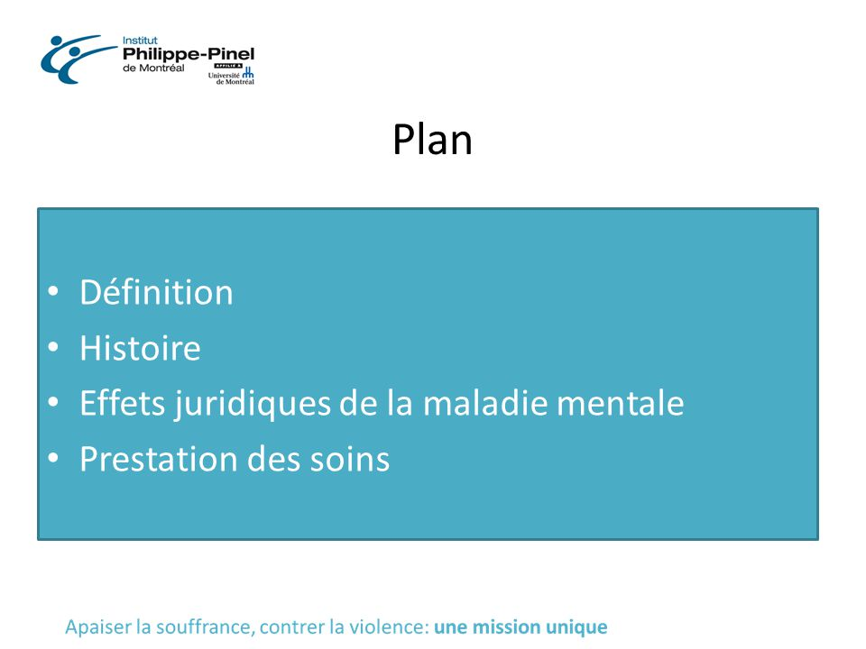 Plan Définition Histoire Effets juridiques de la maladie mentale