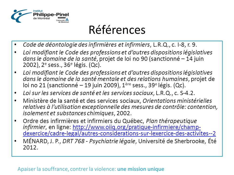 Références Code de déontologie des infirmières et infirmiers, L.R.Q., c. I-8, r. 9.