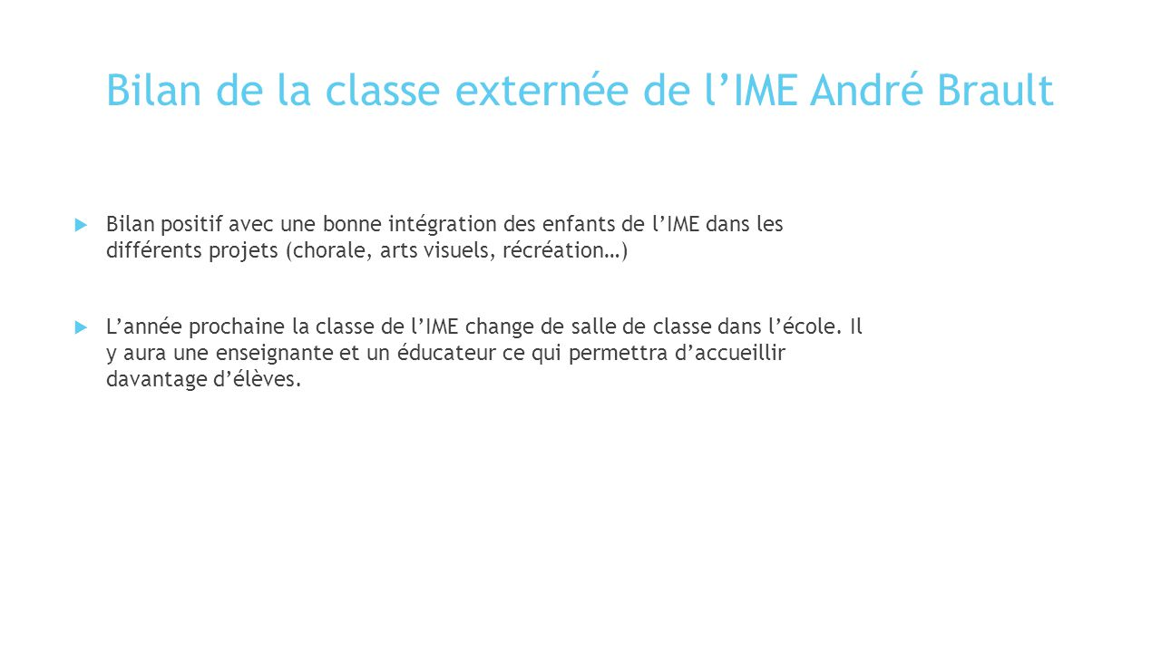 Bilan de la classe externée de l'IME André Brault