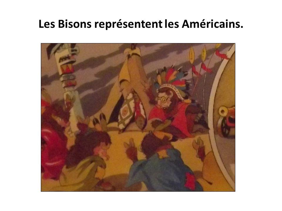 Les Bisons représentent les Américains.