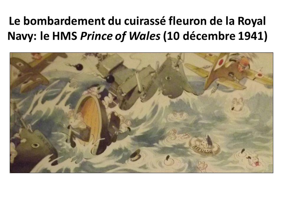 Le bombardement du cuirassé fleuron de la Royal Navy: le HMS Prince of Wales (10 décembre 1941)