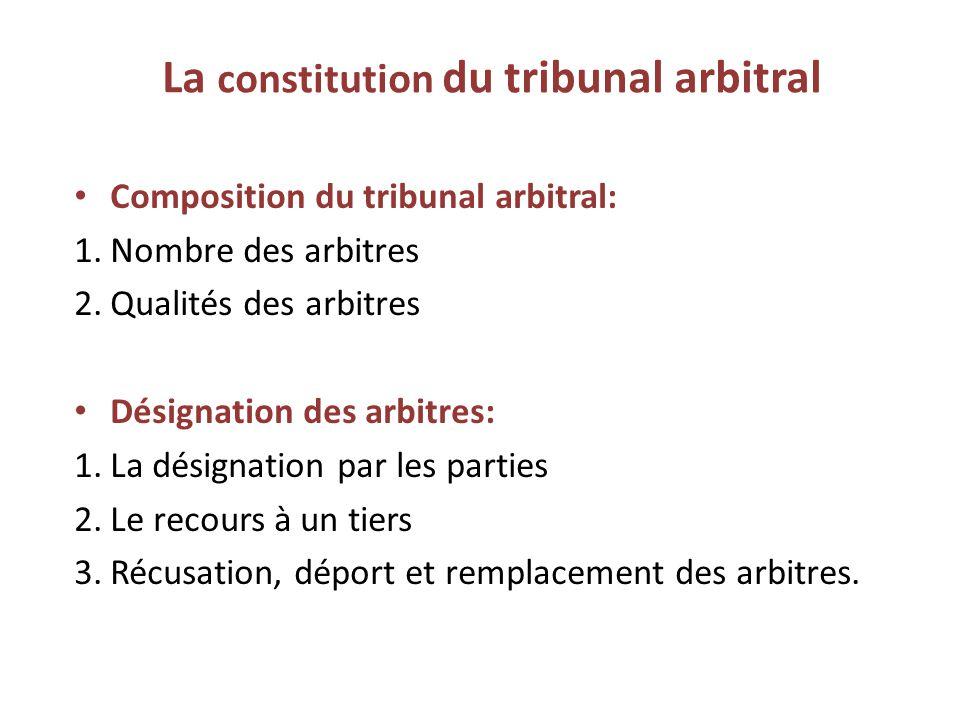 La constitution du tribunal arbitral