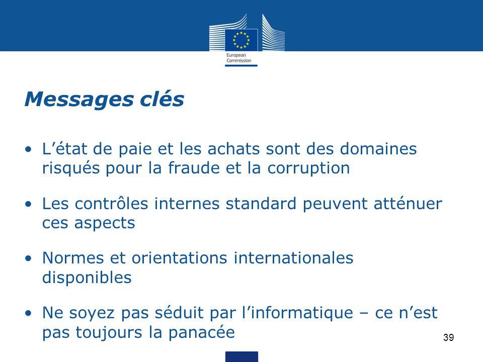 Messages clés L'état de paie et les achats sont des domaines risqués pour la fraude et la corruption.