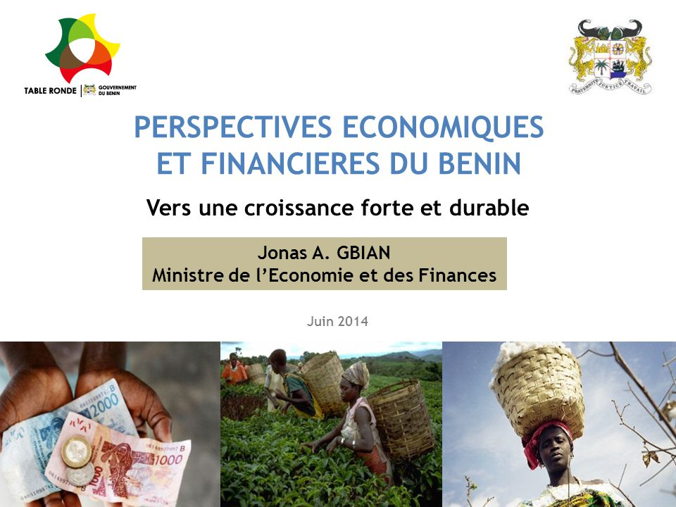 PERSPECTIVES ECONOMIQUES ET FINANCIERES DU BENIN