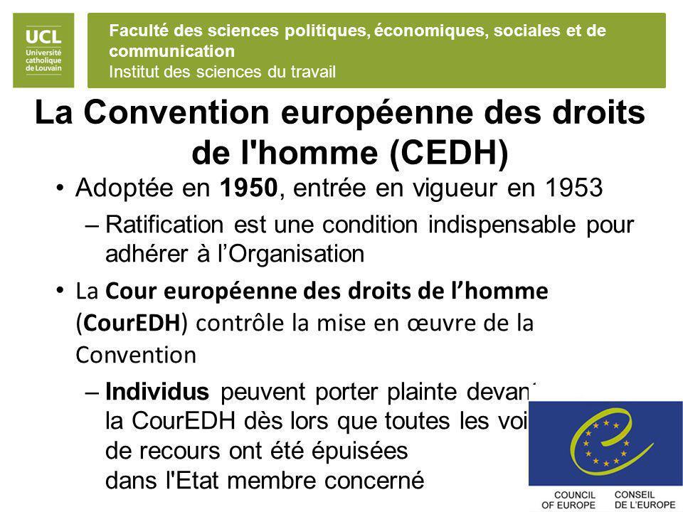 La Convention européenne des droits de l homme (CEDH)
