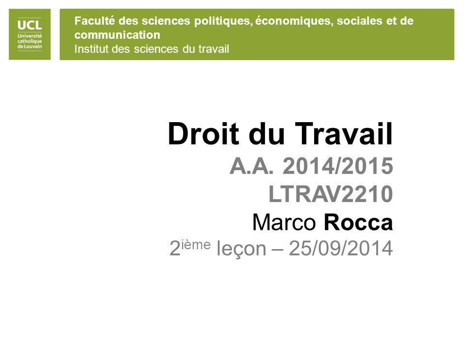Droit du Travail A.A. 2014/2015 LTRAV2210 Marco Rocca