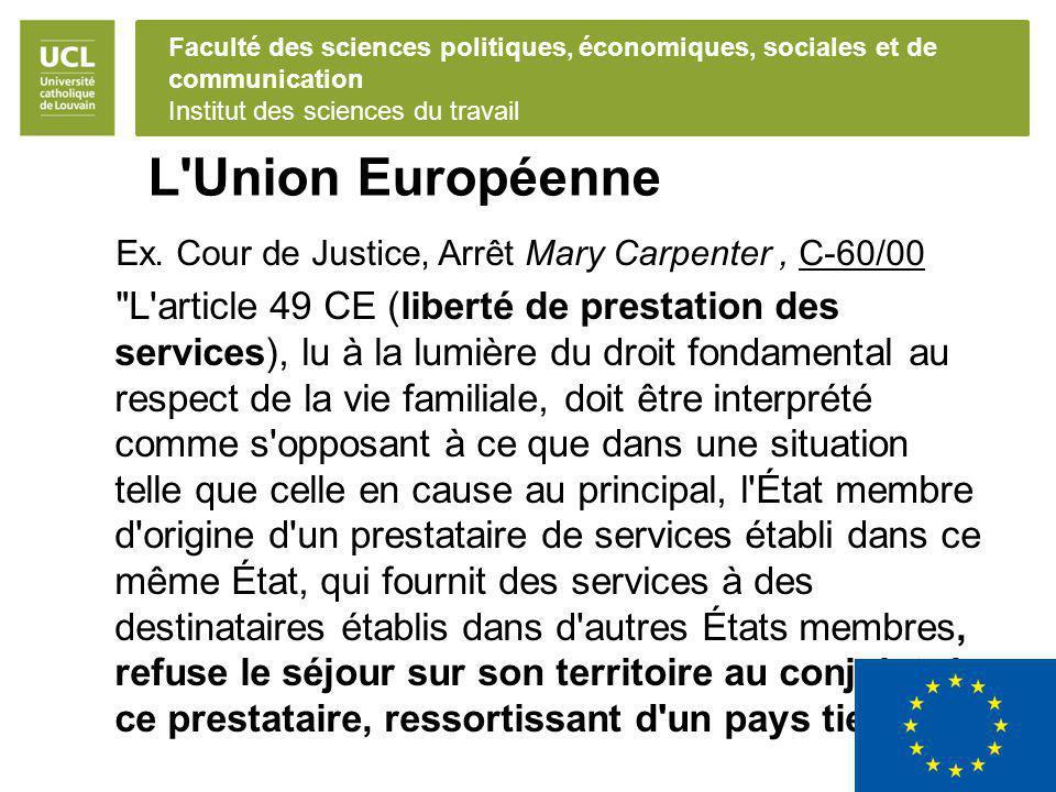 L Union Européenne Ex. Cour de Justice, Arrêt Mary Carpenter , C-60/00.