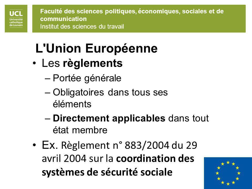 L Union Européenne Les règlements