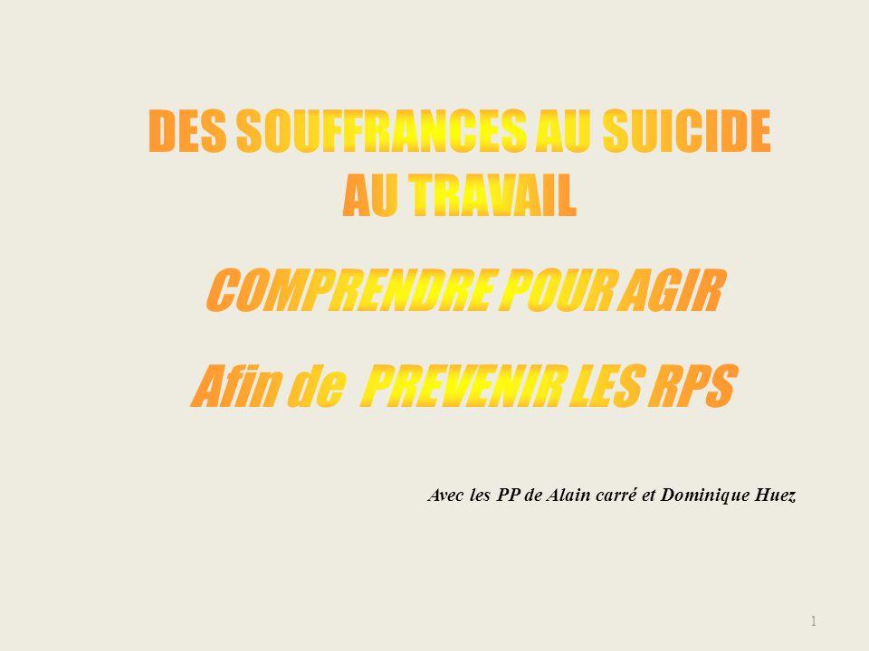 DES SOUFFRANCES AU SUICIDE AU TRAVAIL COMPRENDRE POUR AGIR