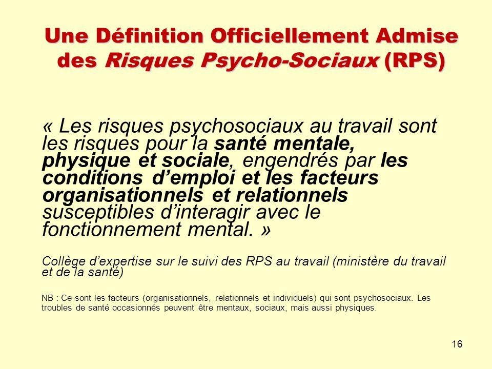 Une Définition Officiellement Admise des Risques Psycho-Sociaux (RPS)