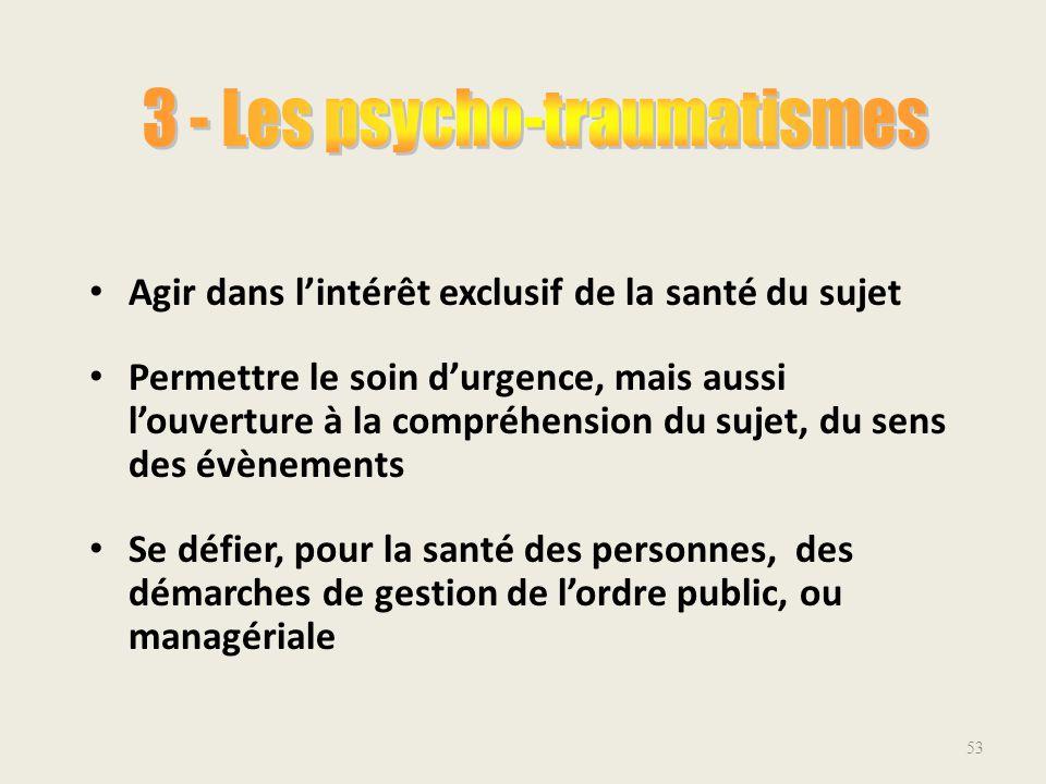 3 - Les psycho-traumatismes