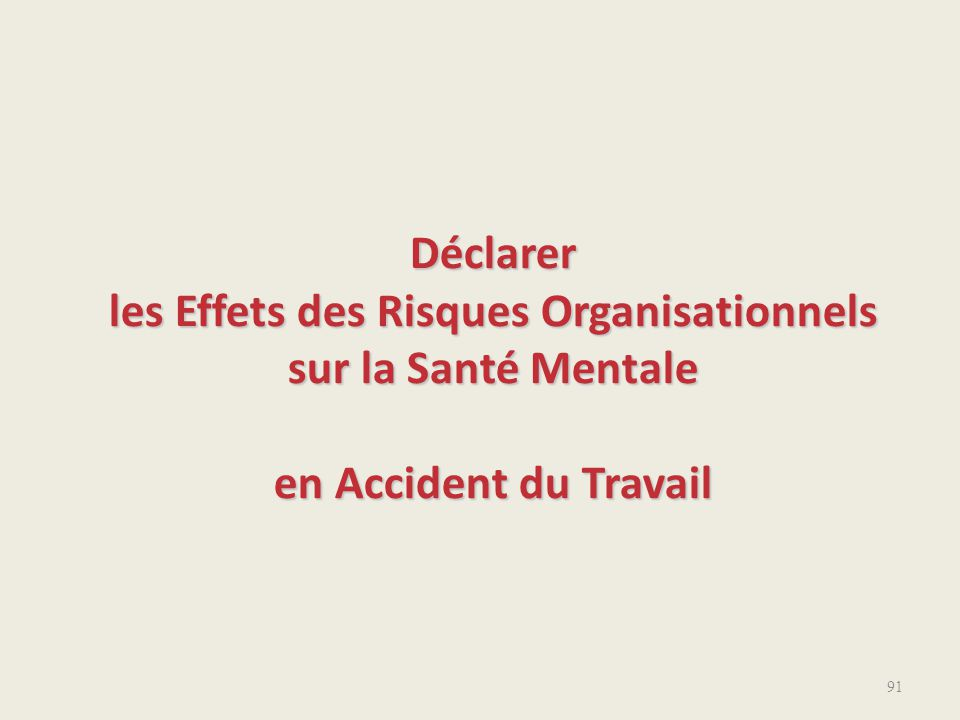 Déclarer les Effets des Risques Organisationnels sur la Santé Mentale en Accident du Travail