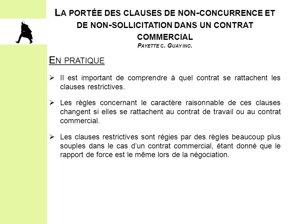 La portée des clauses de non-concurrence et de non-sollicitation dans un contrat commercial Payette c. Guay inc.