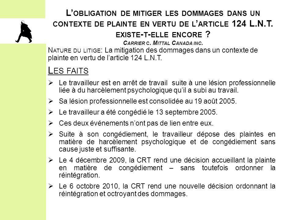 L'obligation de mitiger les dommages dans un contexte de plainte en vertu de l'article 124 L.N.T. existe-t-elle encore Carrier c. Mittal Canada inc.