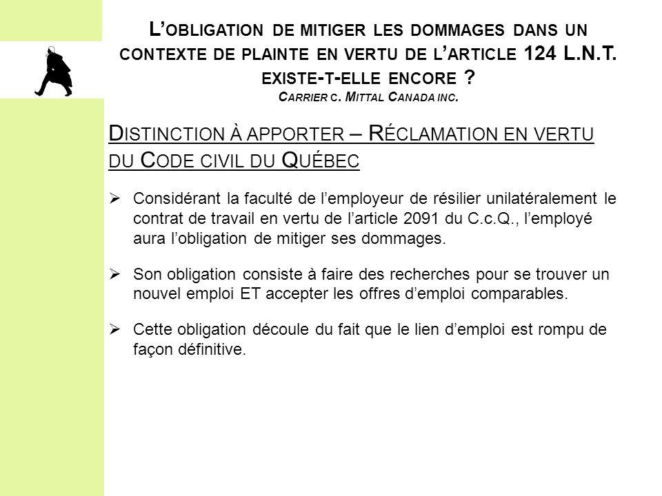 Distinction à apporter – Réclamation en vertu du Code civil du Québec