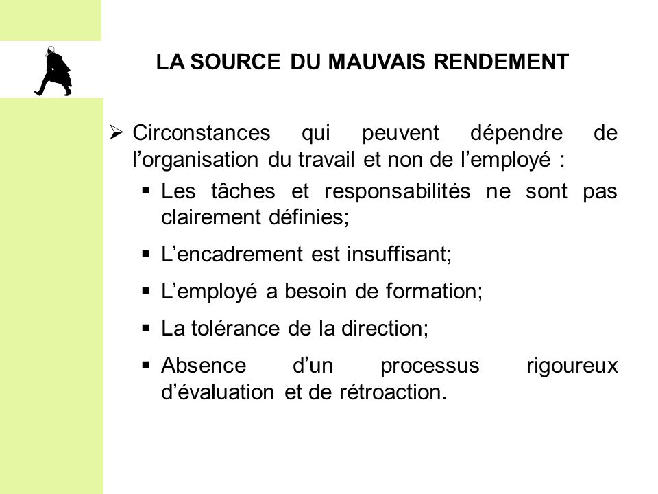 LA SOURCE DU MAUVAIS RENDEMENT