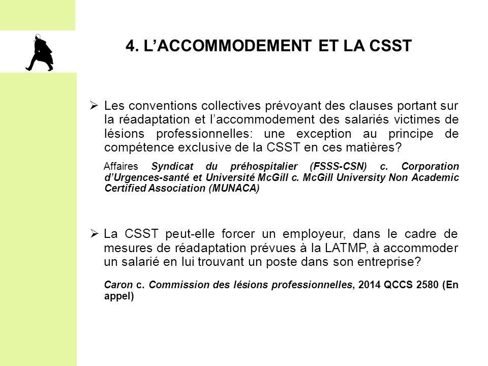 4. L'ACCOMMODEMENT ET LA CSST