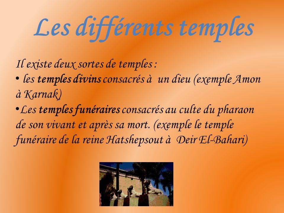 Les différents temples