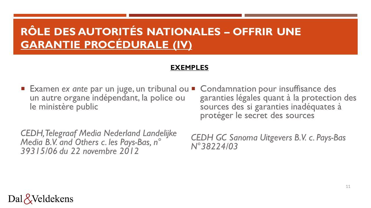 Rôle des autorités nationales – offrir une garantie procédurale (IV)