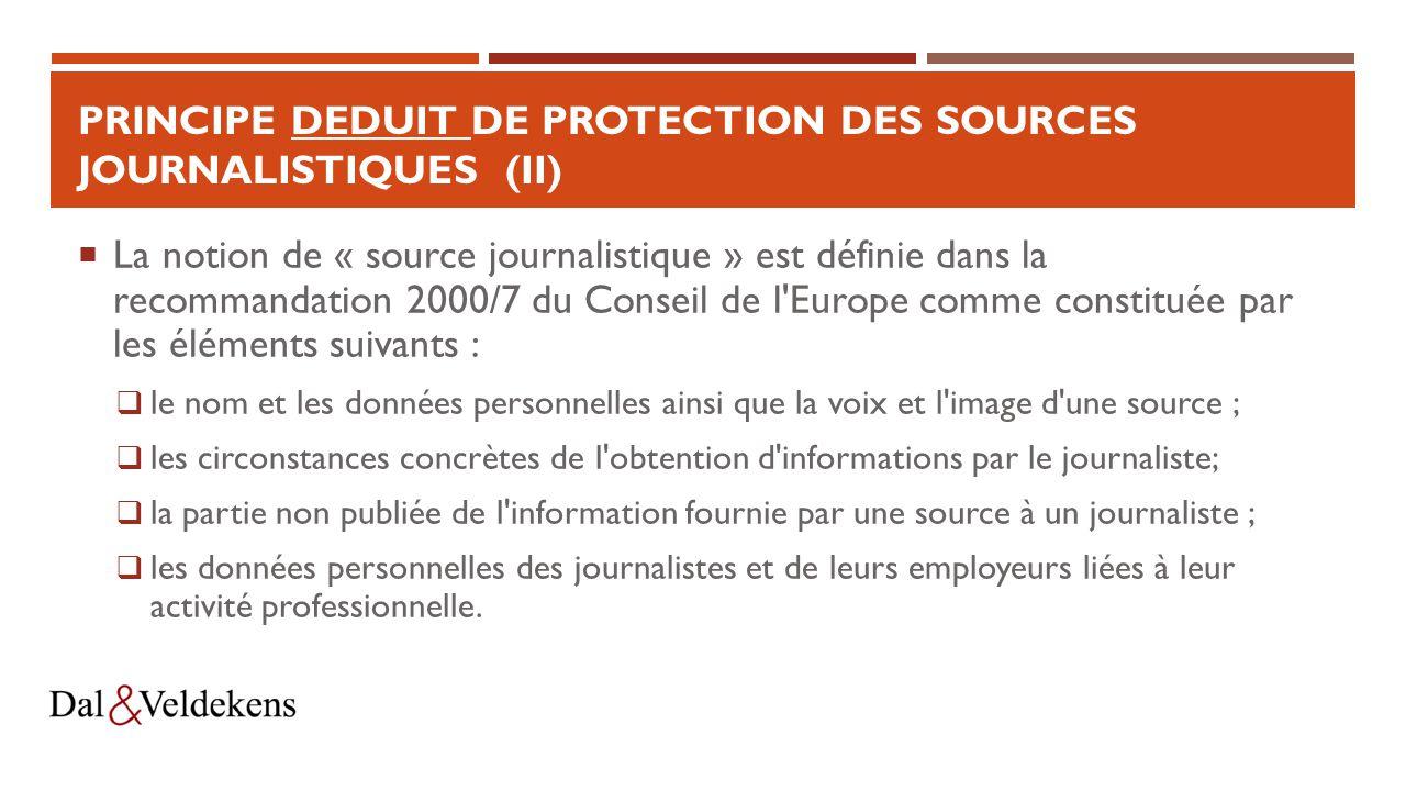 Principe DEDUIT de protection des sources journalistiques (II)