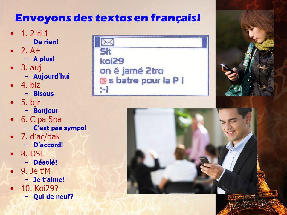 Envoyons des textos en français!