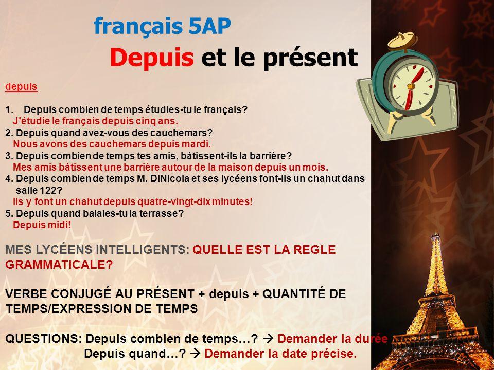 Depuis et le présent français 5AP