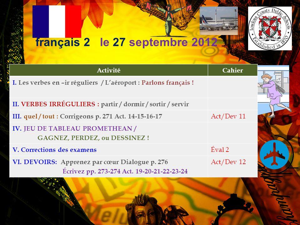 français 2 le 27 septembre 2012 Activité Cahier
