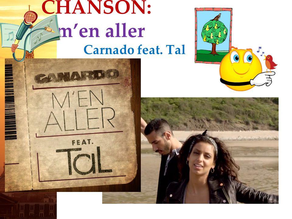 CHANSON: m'en aller Carnado feat. Tal