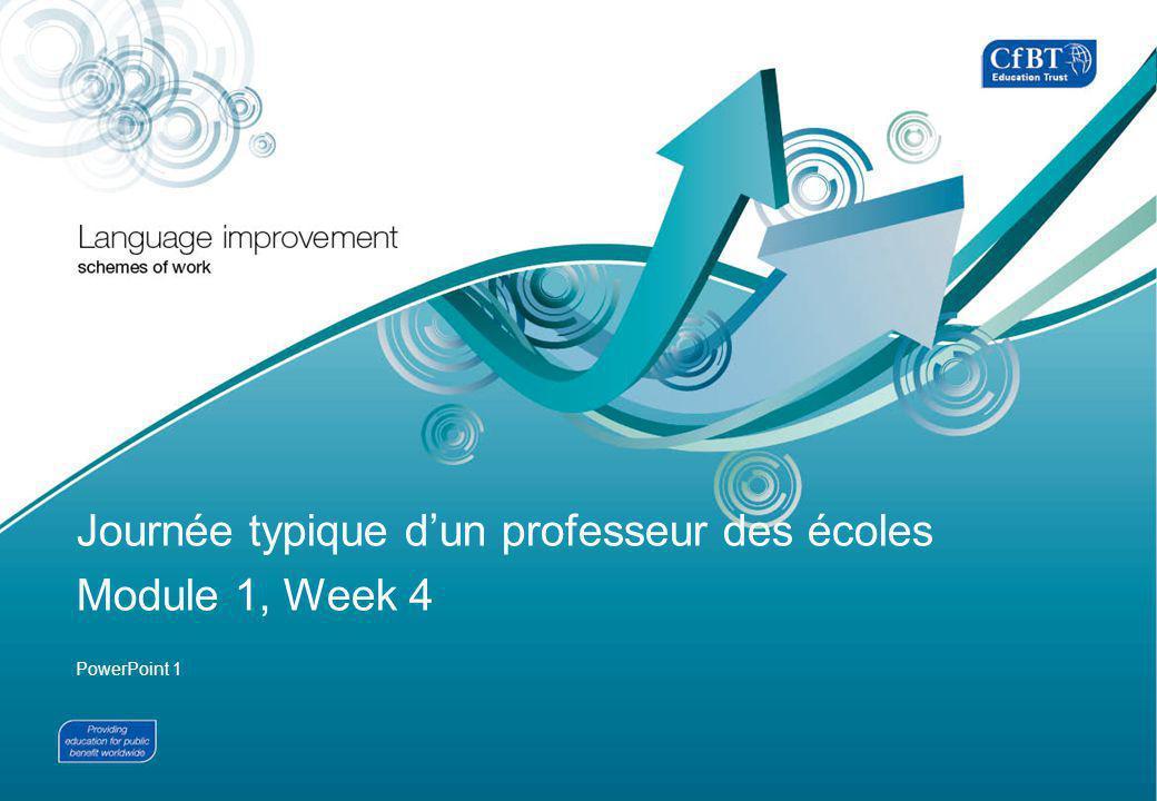 Journée typique d'un professeur des écoles Module 1, Week 4