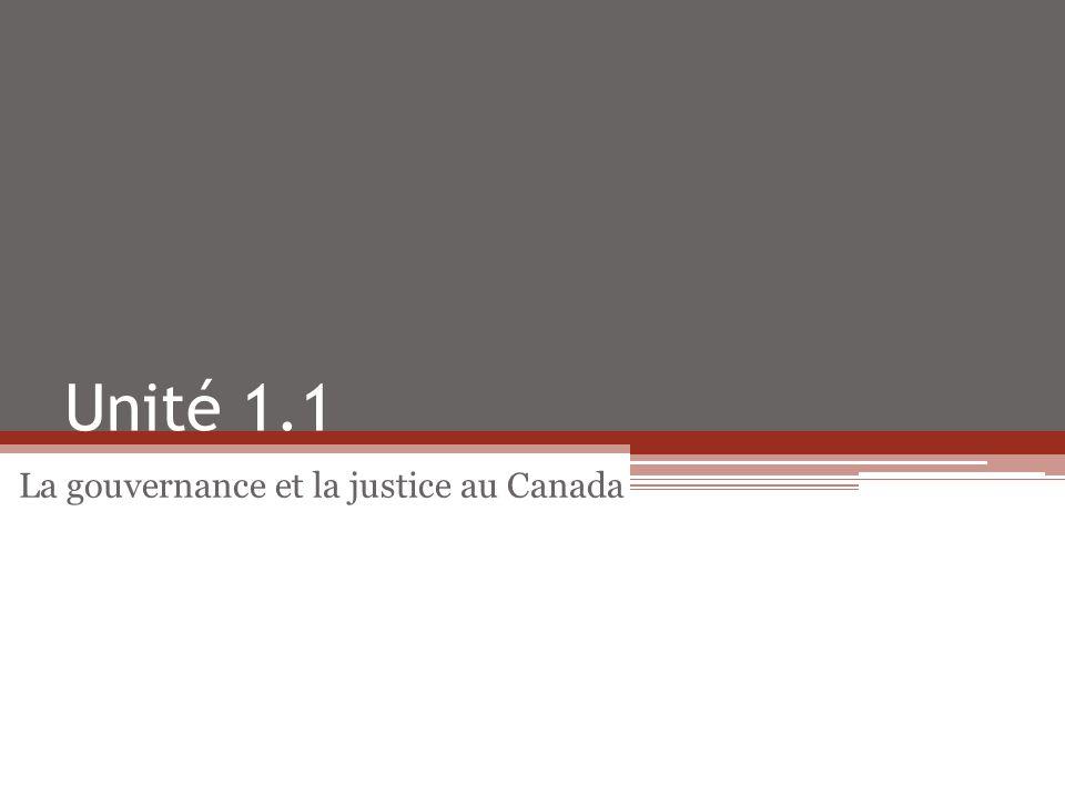 La gouvernance et la justice au Canada