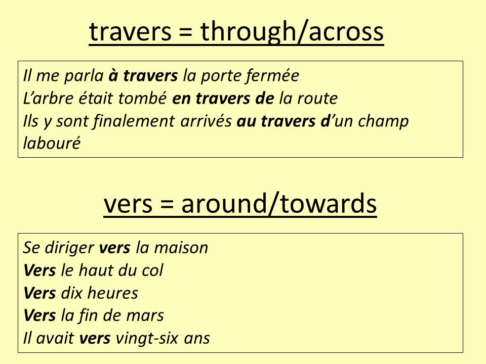 travers = through/across