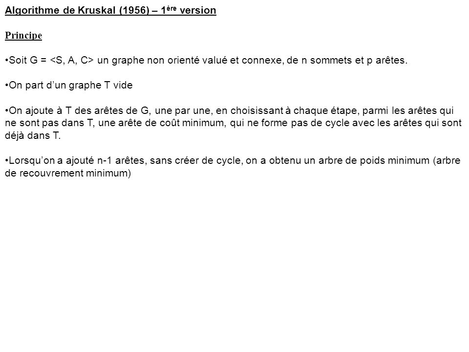 Algorithme de Kruskal (1956) – 1ère version