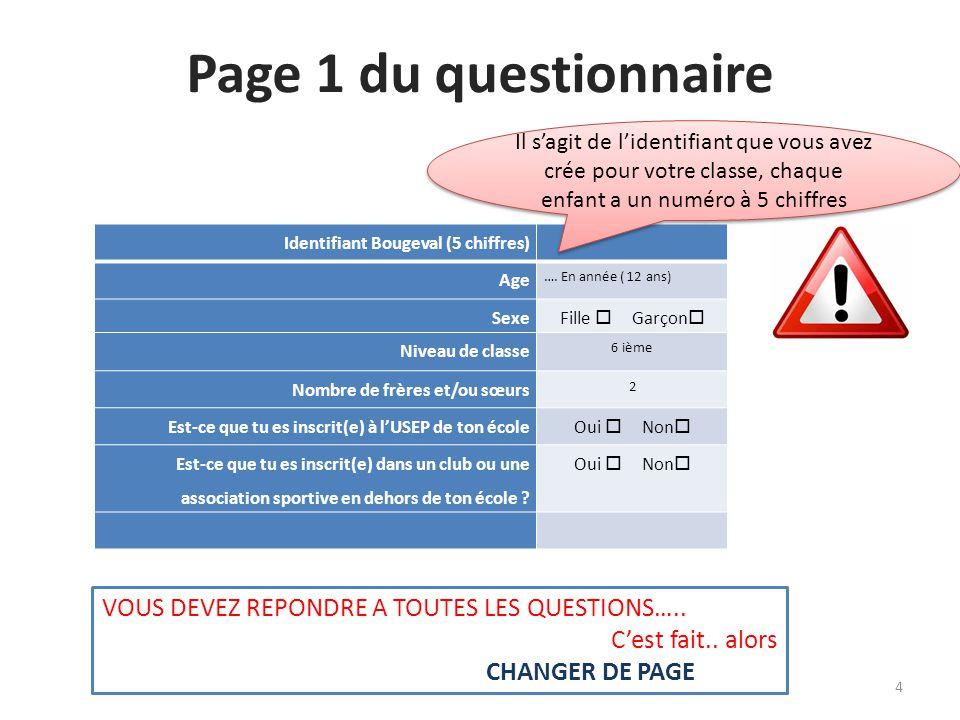 Page 1 du questionnaire VOUS DEVEZ REPONDRE A TOUTES LES QUESTIONS…..