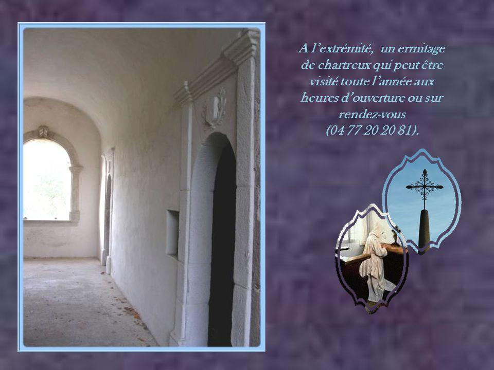 A l'extrémité, un ermitage de chartreux qui peut être visité toute l'année aux heures d'ouverture ou sur rendez-vous