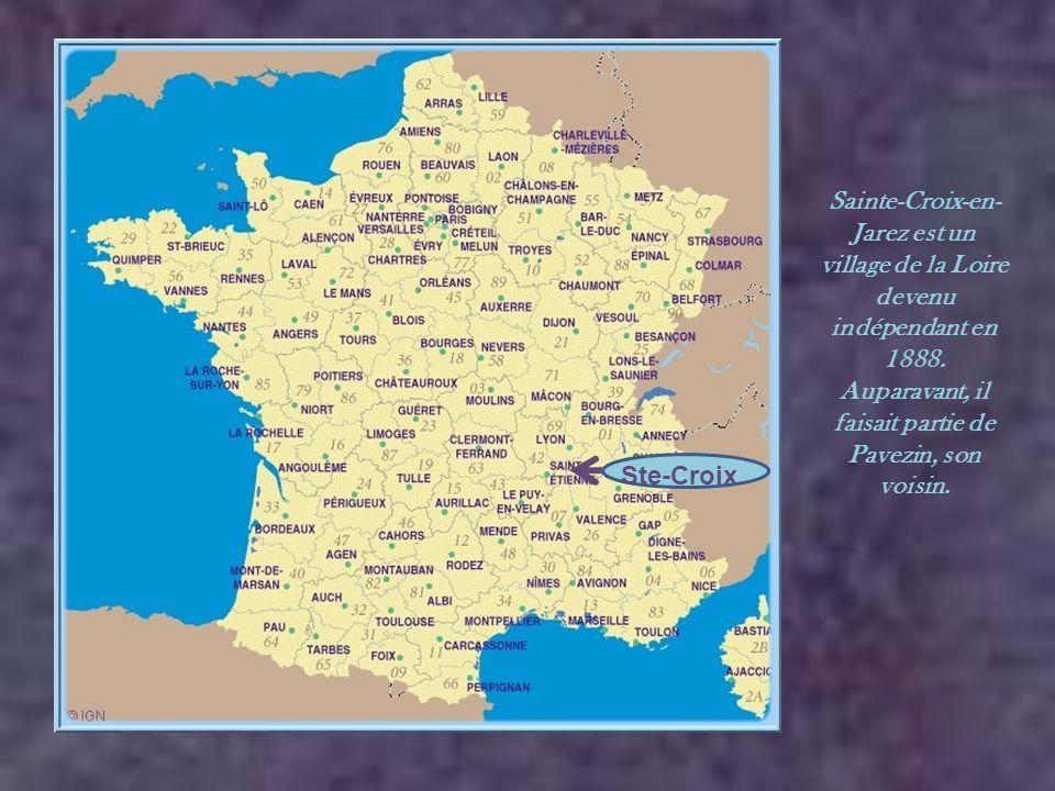 Sainte-Croix-en-Jarez est un village de la Loire devenu indépendant en 1888. Auparavant, il faisait partie de Pavezin, son voisin.