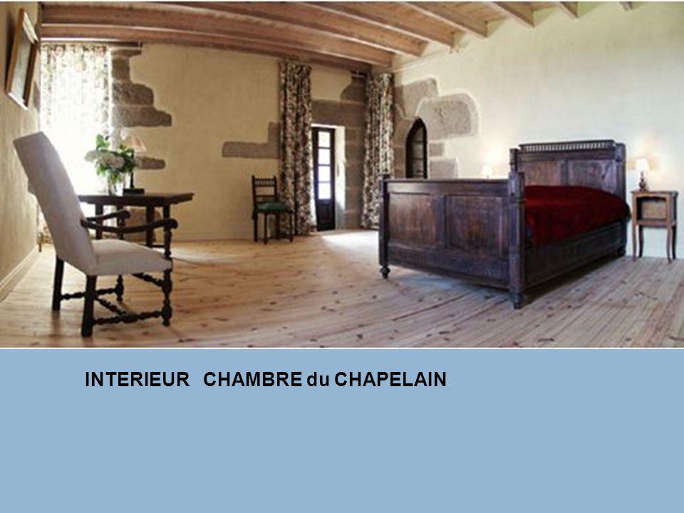 INTERIEUR CHAMBRE du CHAPELAIN