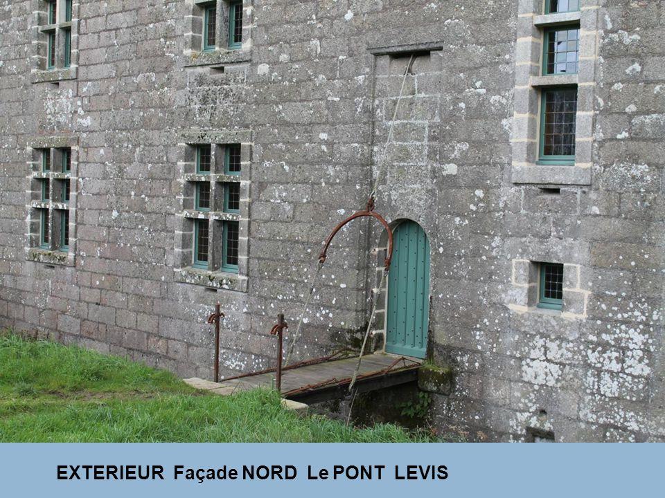 EXTERIEUR Façade NORD Le PONT LEVIS