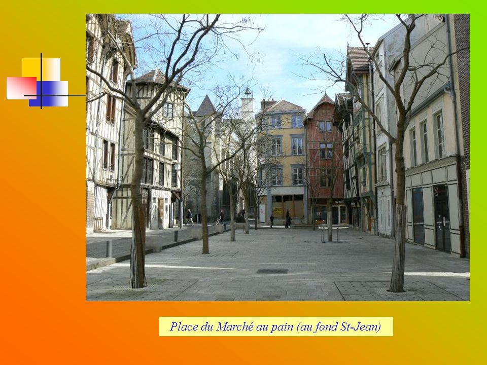 Place du Marché au pain (au fond St-Jean)