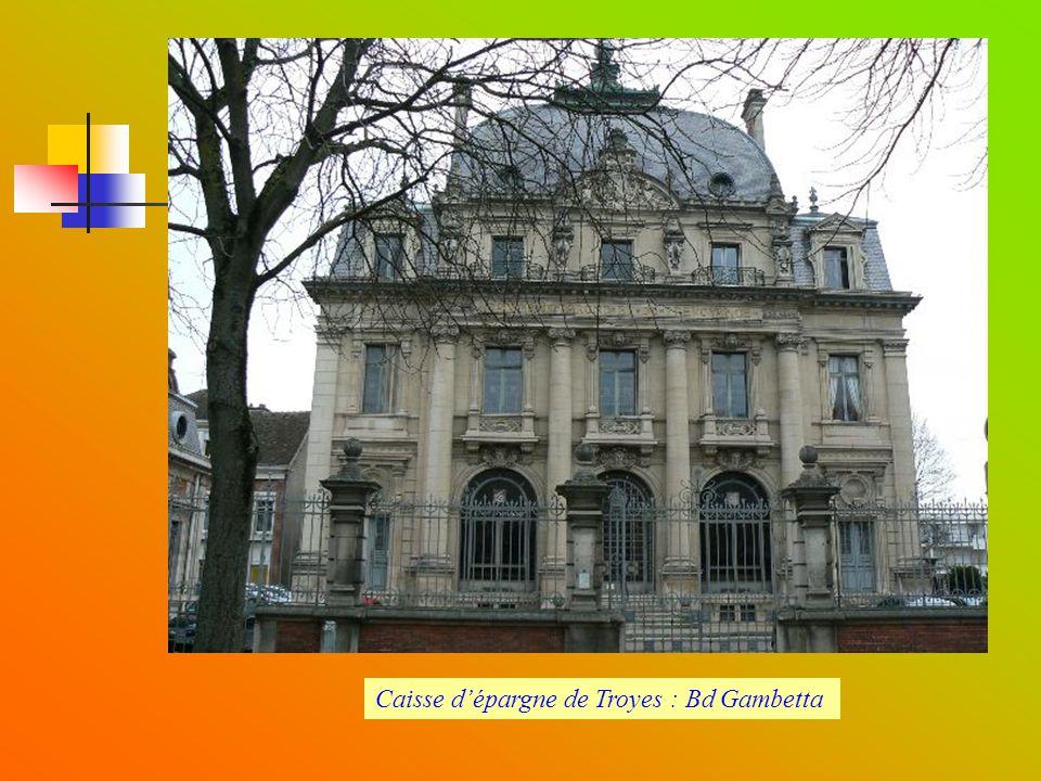 Caisse d'épargne de Troyes : Bd Gambetta