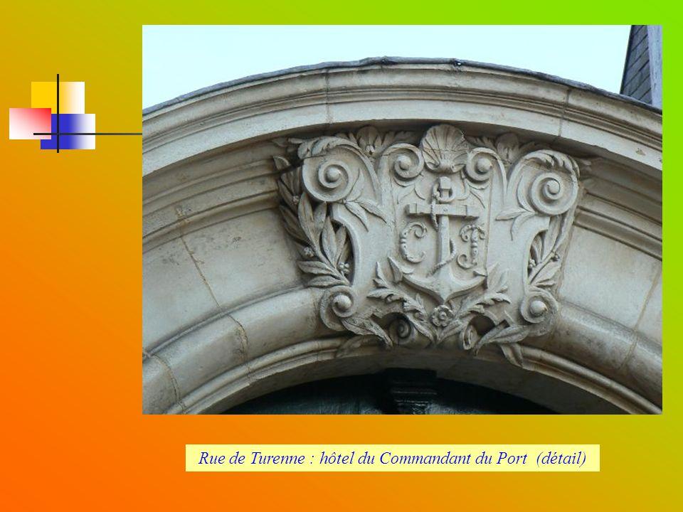 Rue de Turenne : hôtel du Commandant du Port (détail)