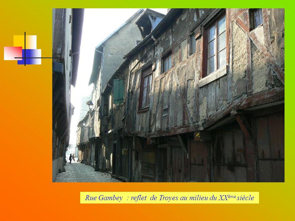 Rue Gambey : reflet de Troyes au milieu du XXème siècle
