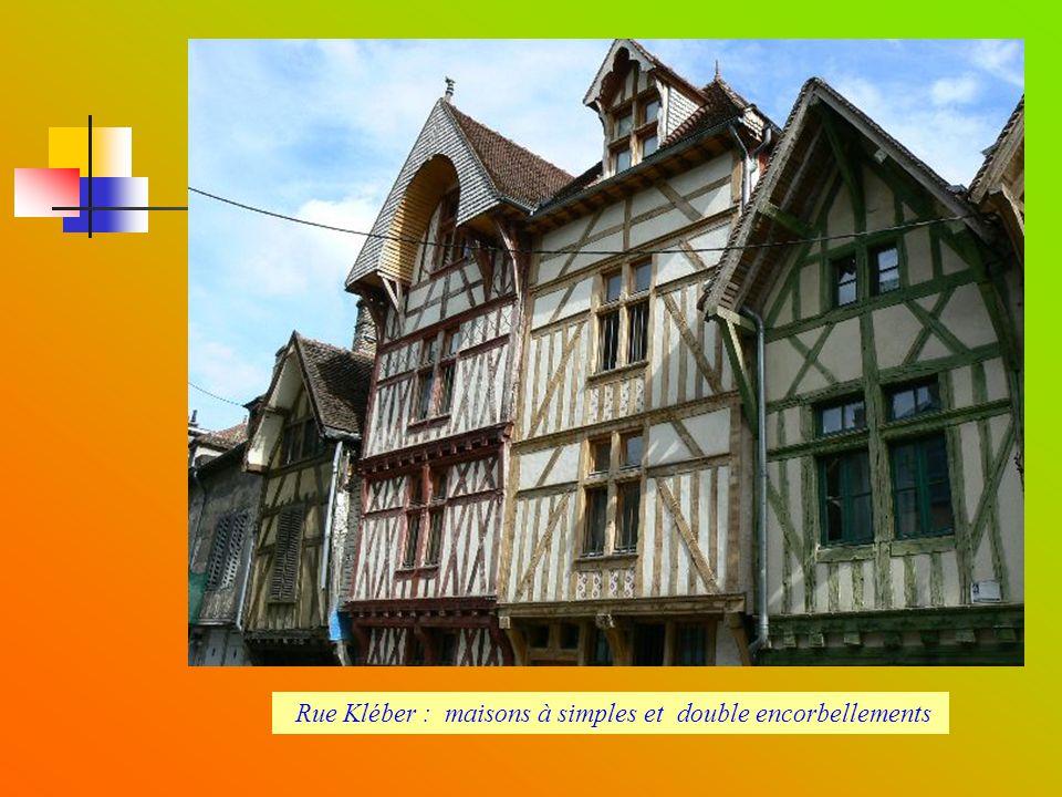 Rue Kléber : maisons à simples et double encorbellements
