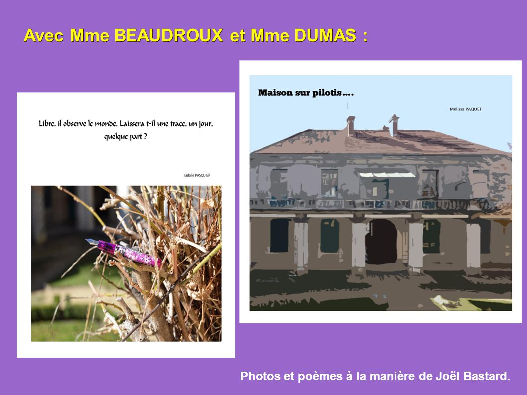 Avec Mme BEAUDROUX et Mme DUMAS :