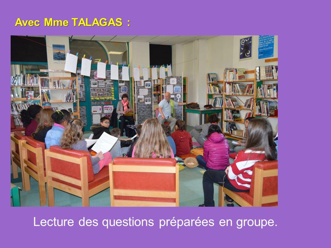 Lecture des questions préparées en groupe.