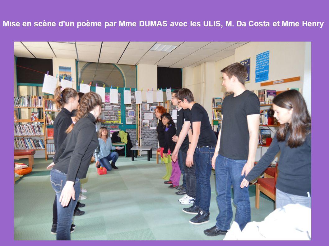 Mise en scène d un poème par Mme DUMAS avec les ULIS, M