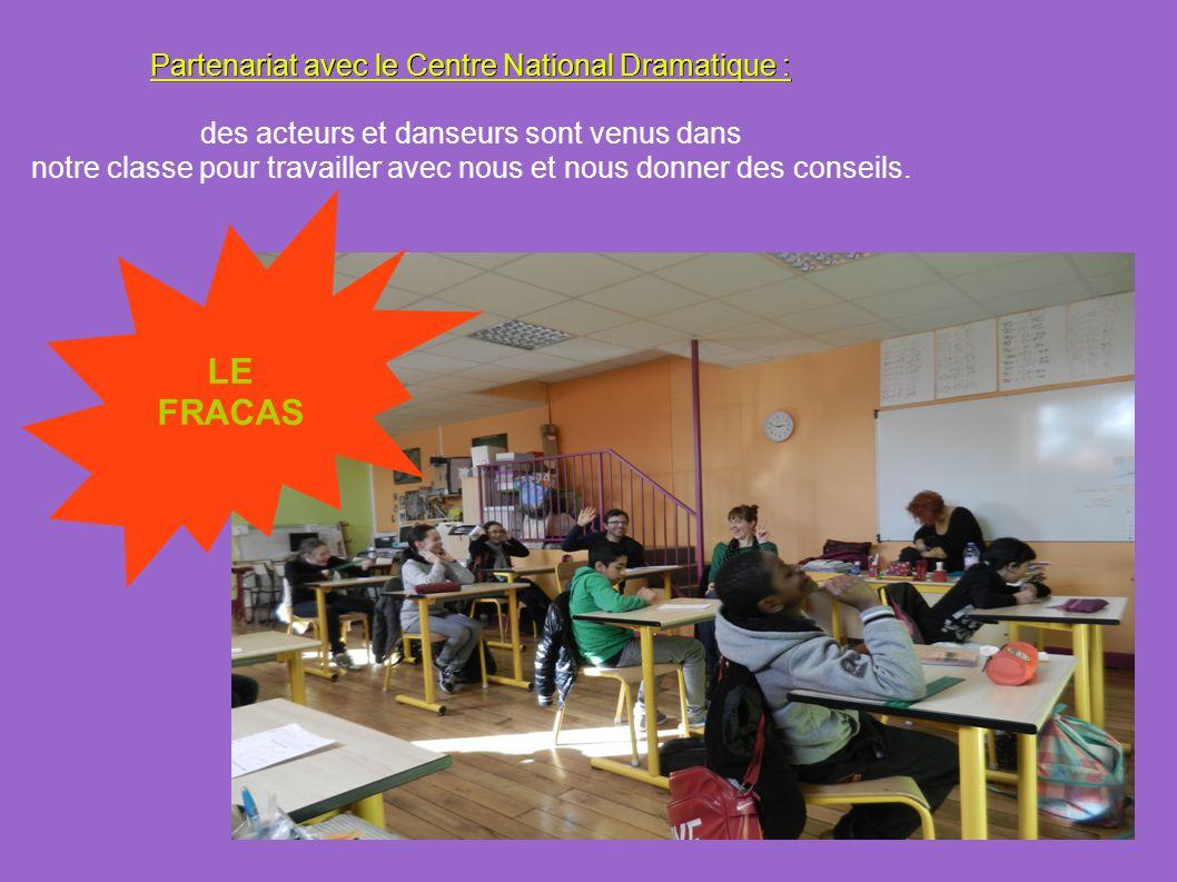 LE FRACAS Partenariat avec le Centre National Dramatique :