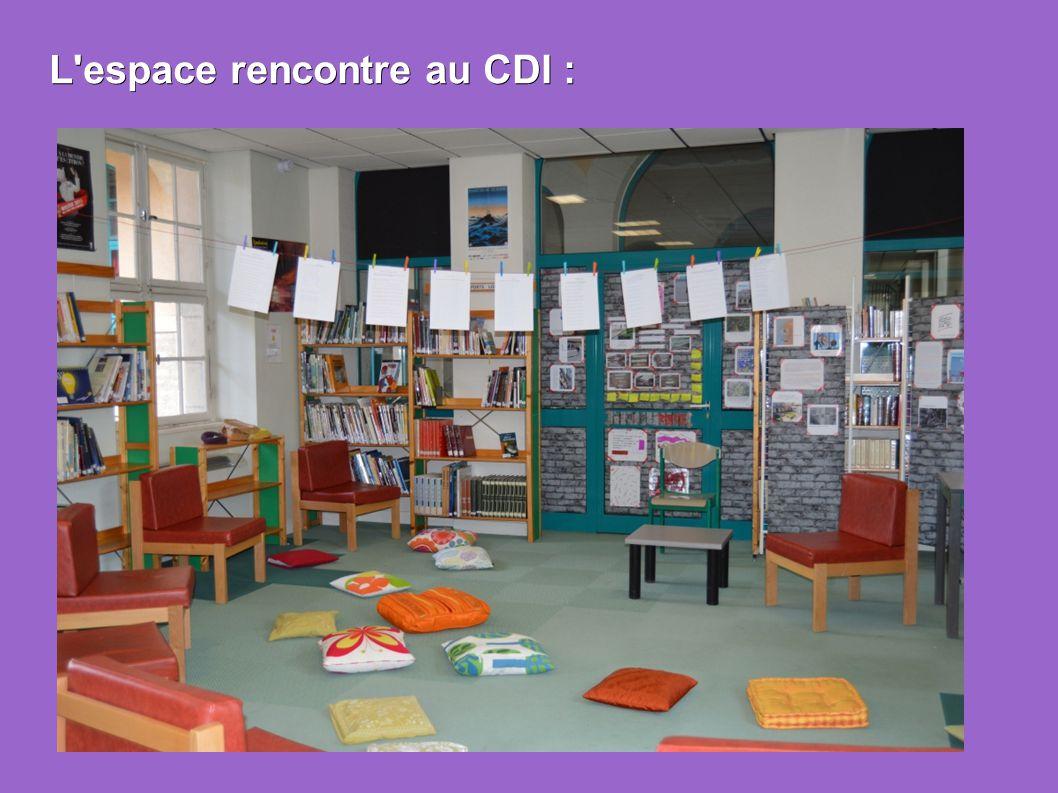 L espace rencontre au CDI :