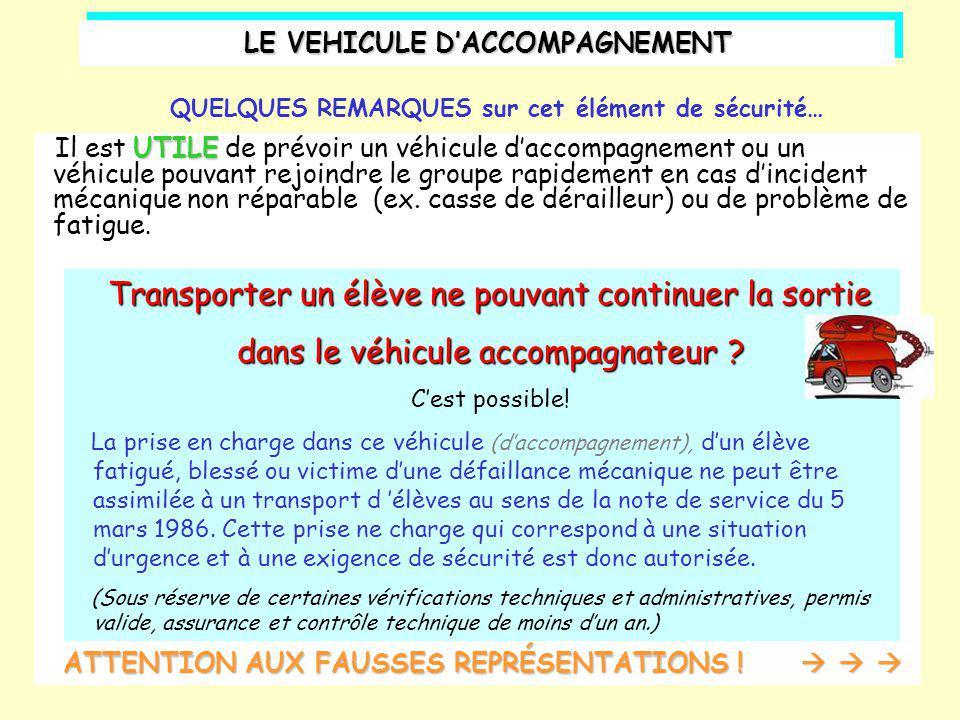 LE VEHICULE D'ACCOMPAGNEMENT