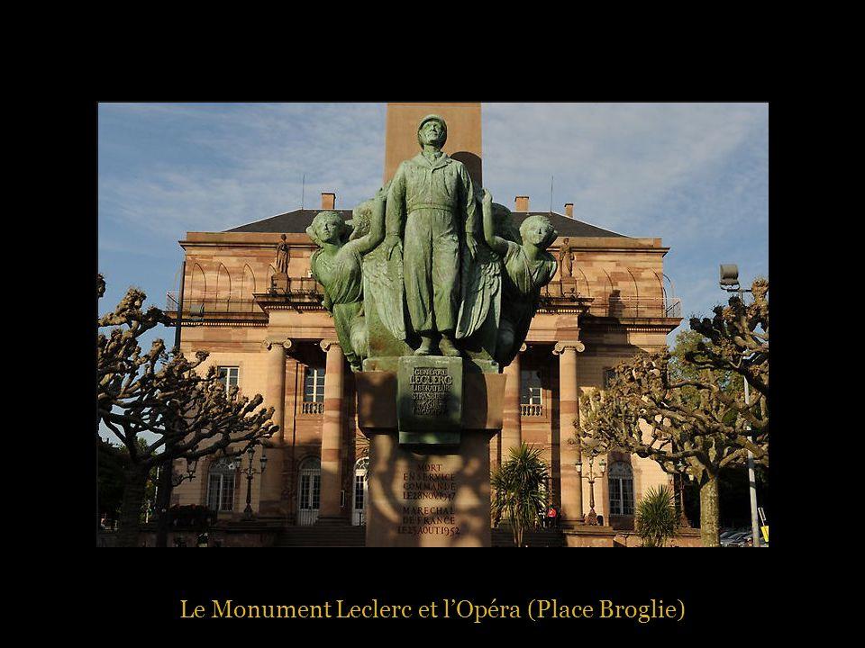 Le Monument Leclerc et l'Opéra (Place Broglie)